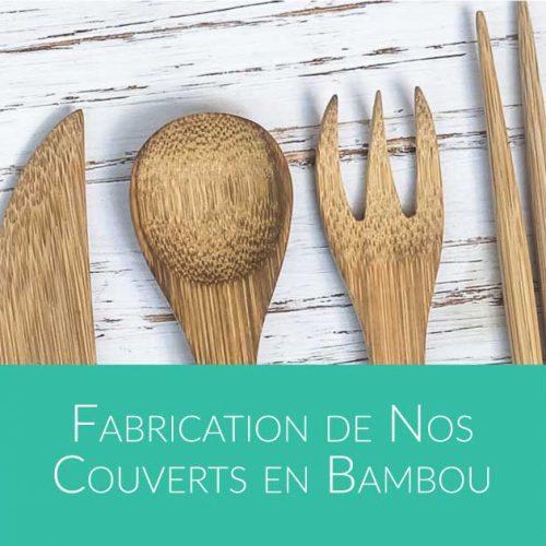 comment faire des couverts en bambou par Bali Boo